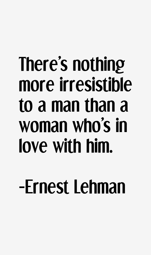 Ernest Lehman Quotes