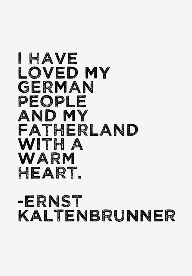 Ernst Kaltenbrunner Quotes