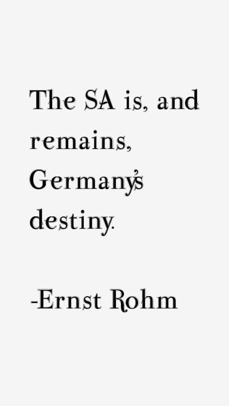 Ernst Rohm Quotes