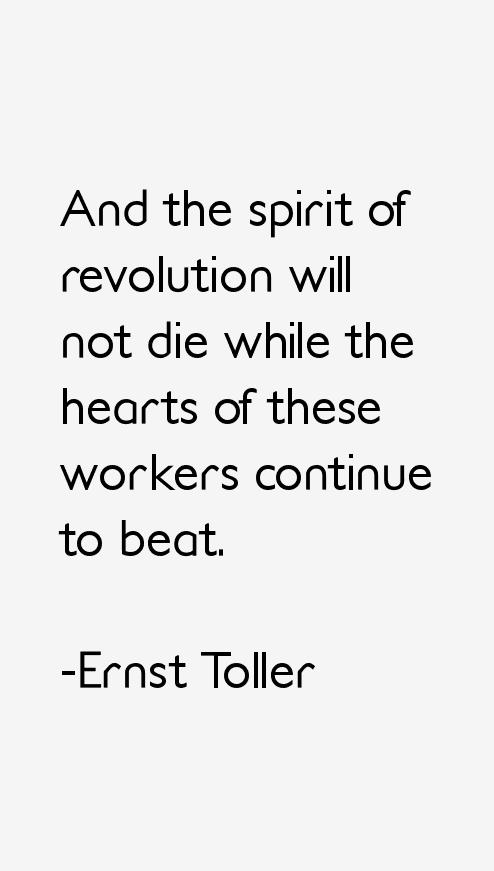 Ernst Toller Quotes