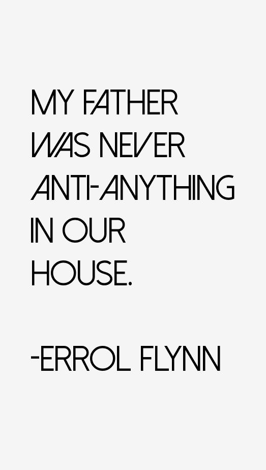 Errol Flynn Quotes