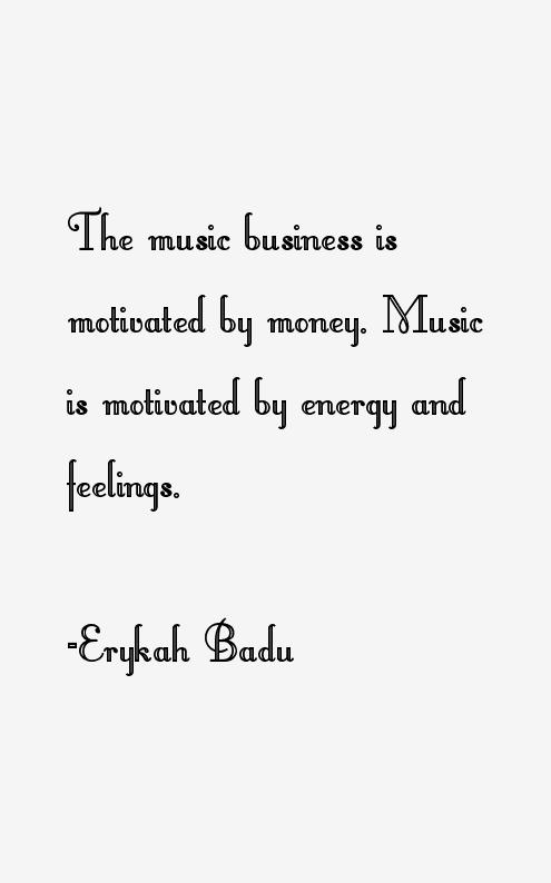 Erykah Badu Quotes