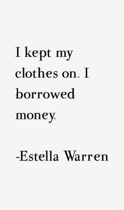 Estella Warren Quotes
