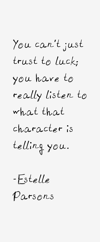 Estelle Parsons Quotes