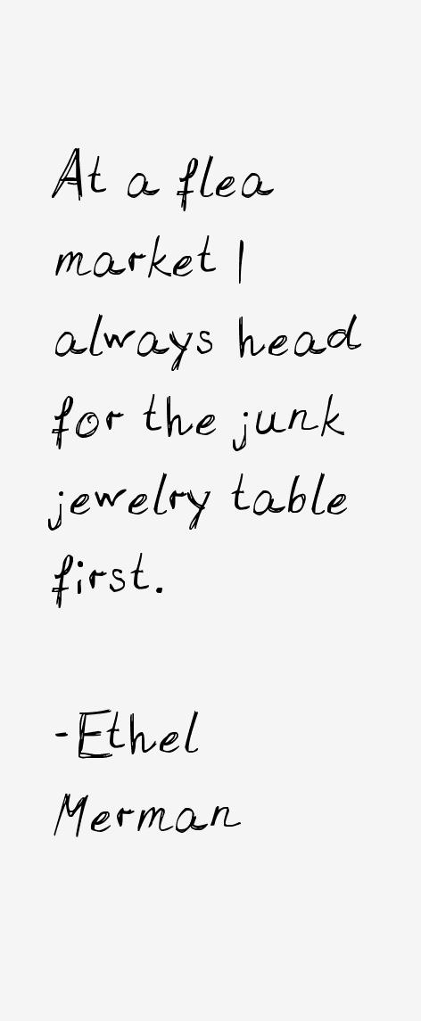 Ethel Merman Quotes