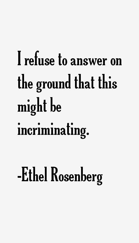 Ethel Rosenberg Quotes