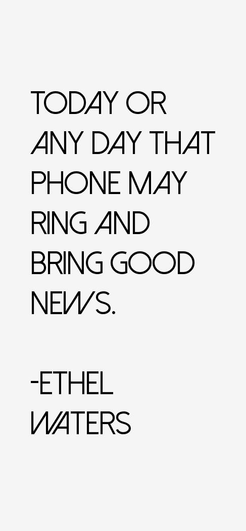 Ethel Waters Quotes