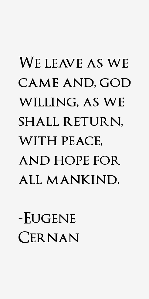 Eugene Cernan Quotes