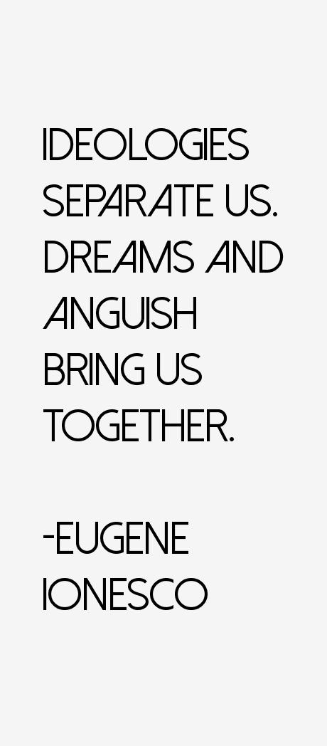 Eugene Ionesco Quotes