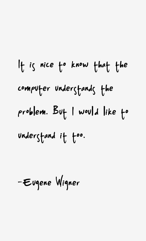 Eugene Wigner Quotes