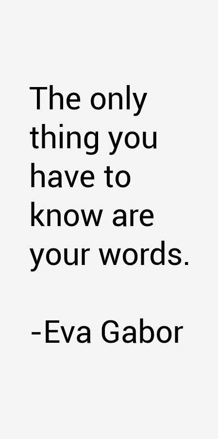 Eva Gabor Quotes