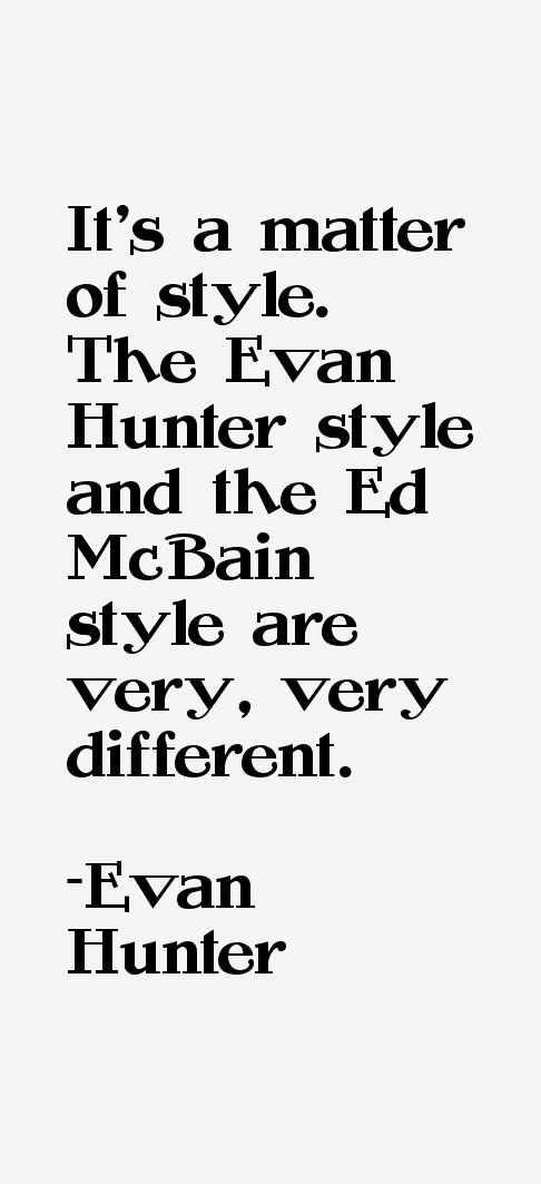 Evan Hunter Quotes