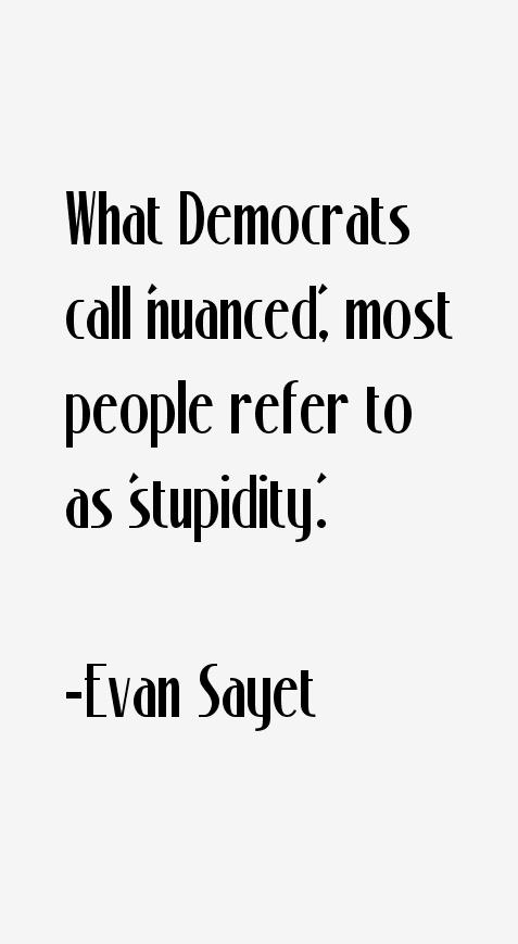 Evan Sayet Quotes