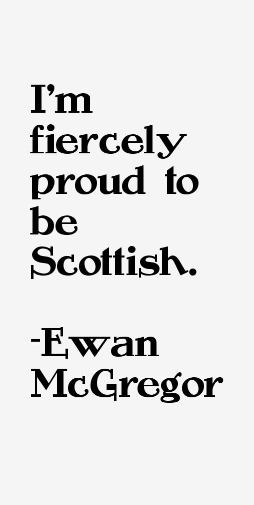 Ewan McGregor Quotes