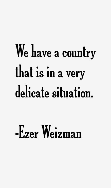 Ezer Weizman Quotes