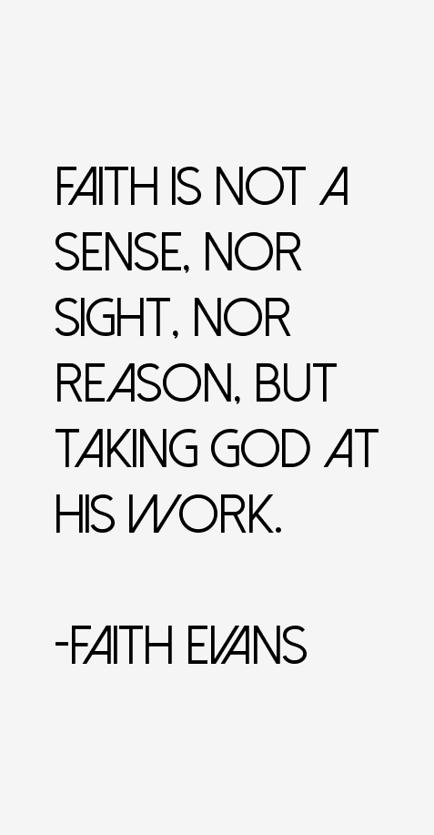 Faith Evans Quotes