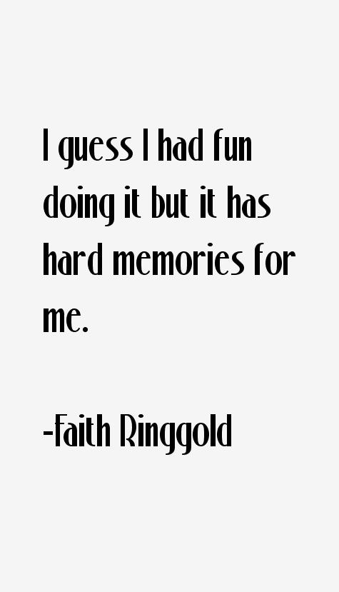 Faith Ringgold Quotes