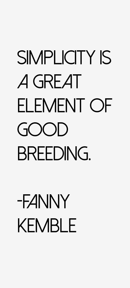 Fanny Kemble Quotes
