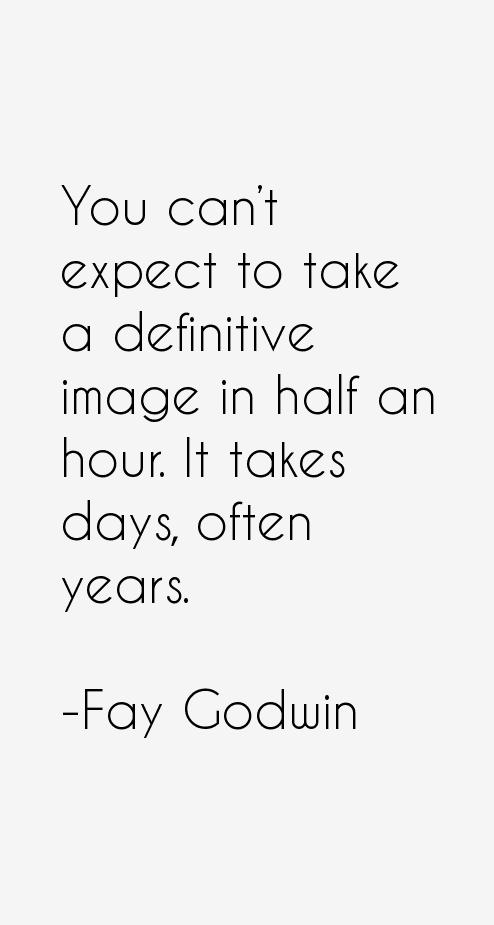 Fay Godwin Quotes