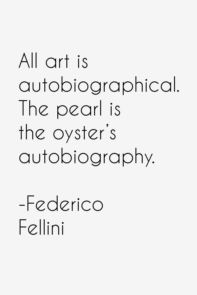 Federico Fellini Quotes