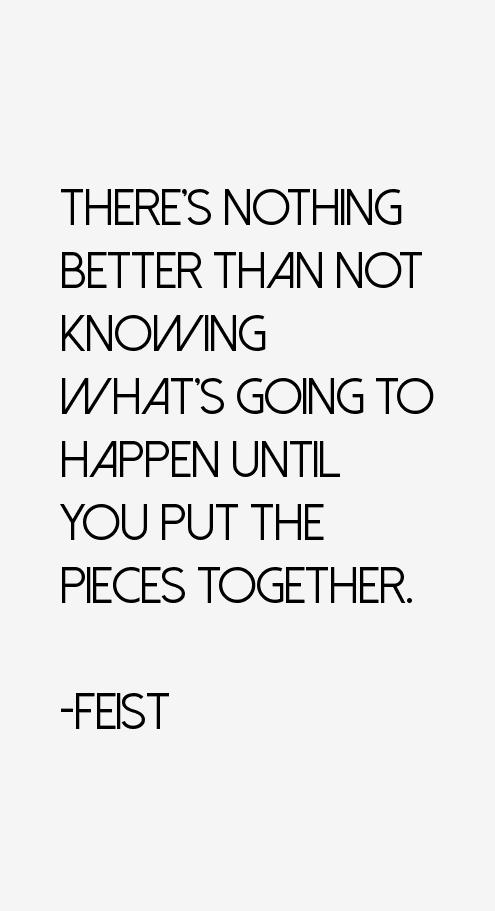 Feist Quotes