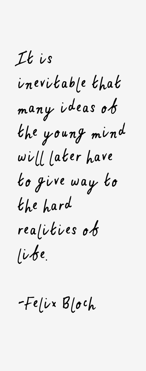 Felix Bloch Quotes