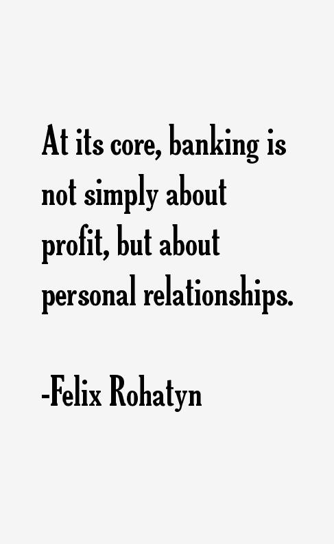 Felix Rohatyn Quotes