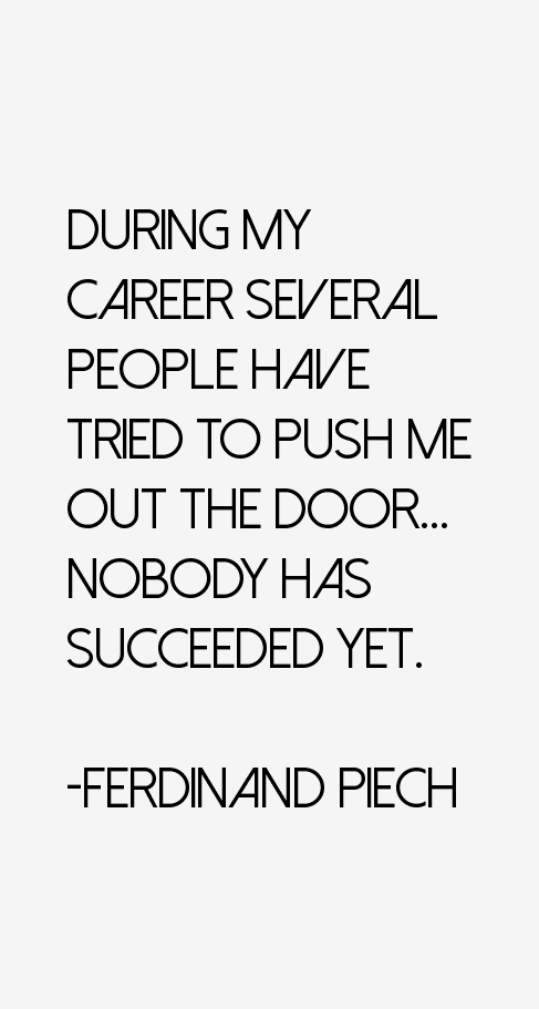 Ferdinand Piech Quotes