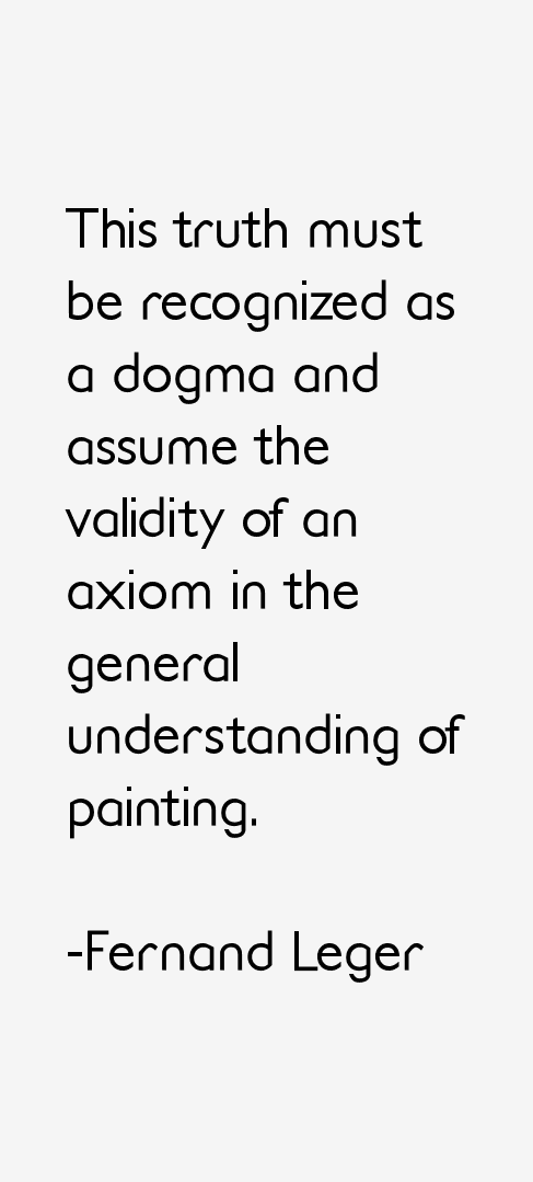 Fernand Leger Quotes