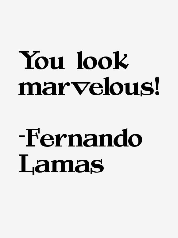 Fernando Lamas Quotes
