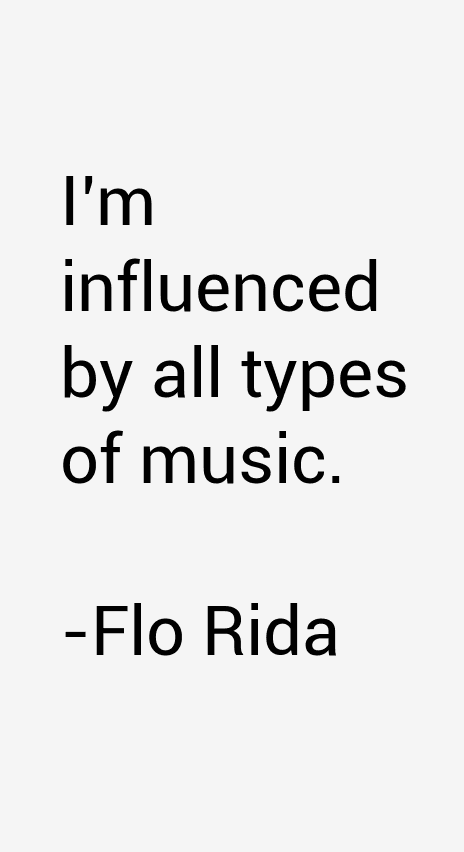 Flo Rida Quotes