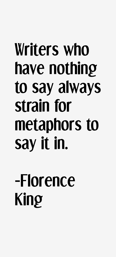 Florence King Quotes