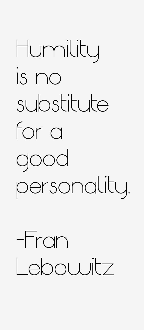Fran Lebowitz Quotes