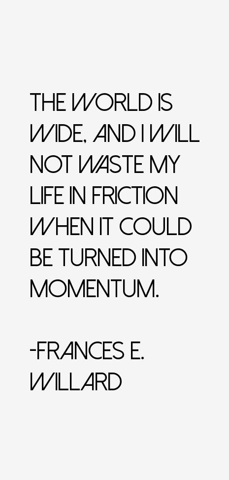 Frances E. Willard Quotes