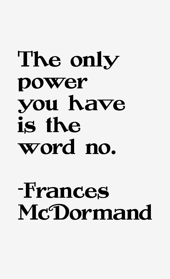 Frances McDormand Quotes