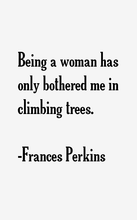 Frances Perkins Quotes