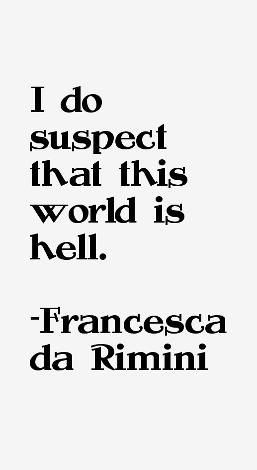 Francesca da Rimini Quotes