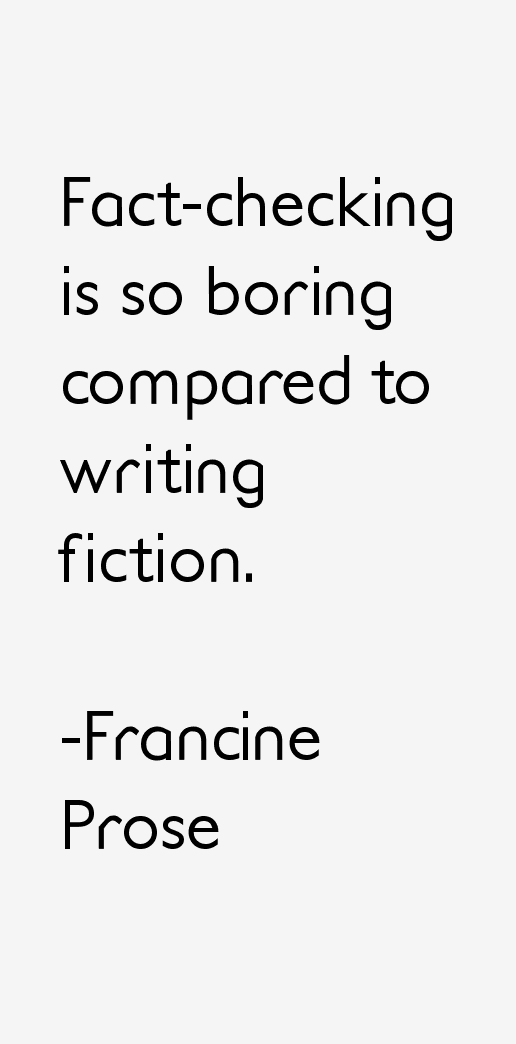 Francine Prose Quotes