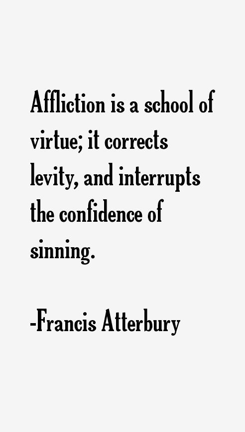 Francis Atterbury Quotes