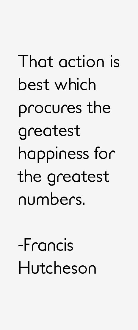 Francis Hutcheson Quotes