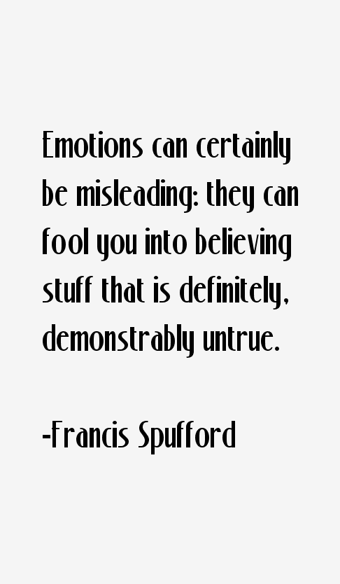 Francis Spufford Quotes