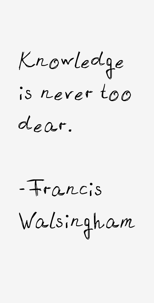 Francis Walsingham Quotes