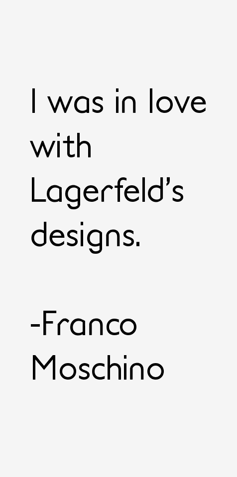 Franco Moschino Quotes