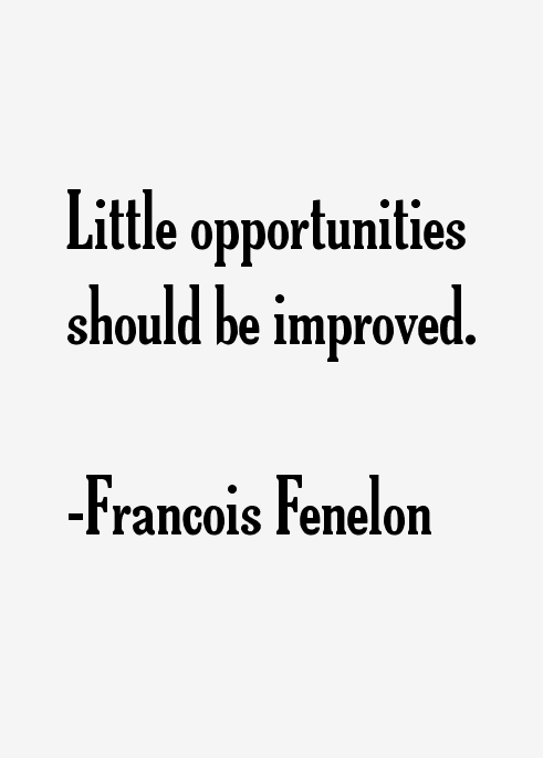 Francois Fenelon Quotes