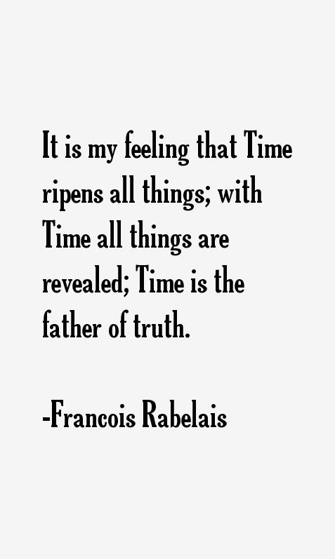 Francois Rabelais Quotes