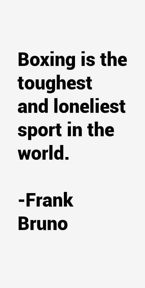 Frank Bruno Quotes
