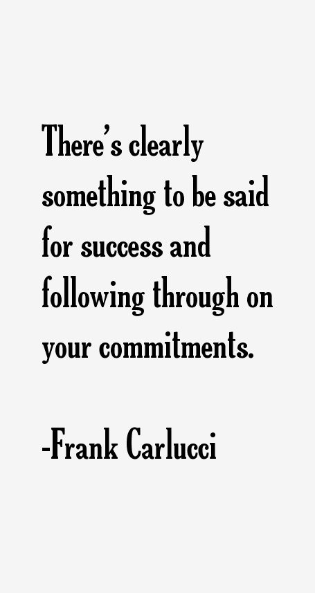 Frank Carlucci Quotes