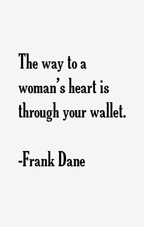 Frank Dane Quotes