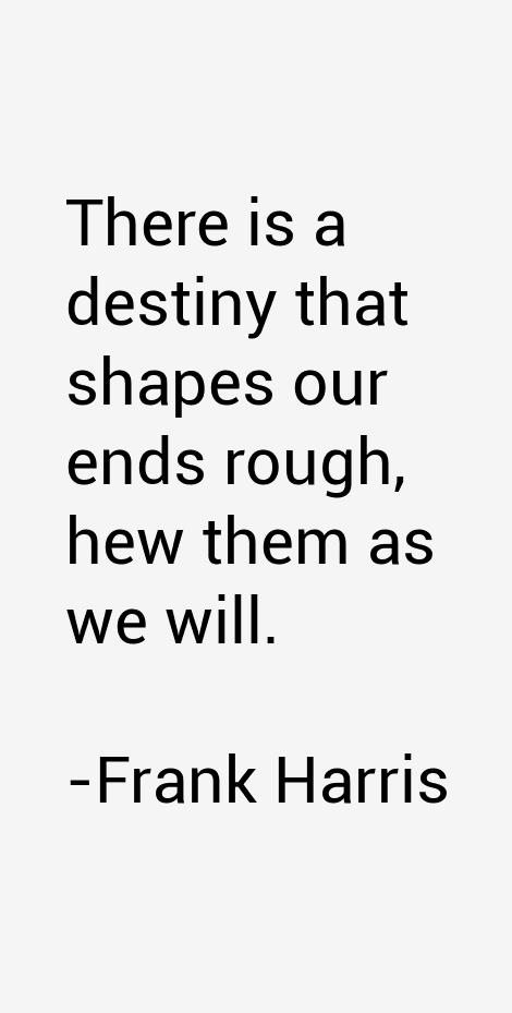 Frank Harris Quotes