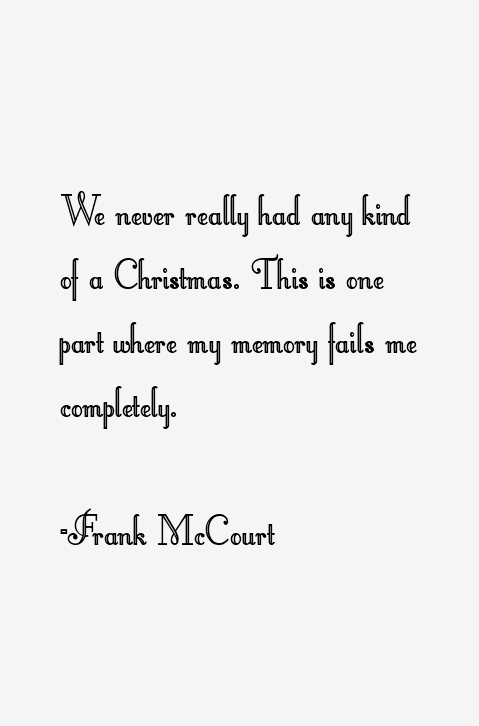 Frank McCourt Quotes